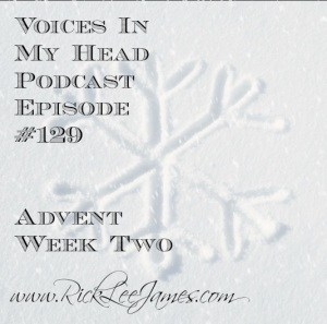 Podcast #129 Advent Week 2